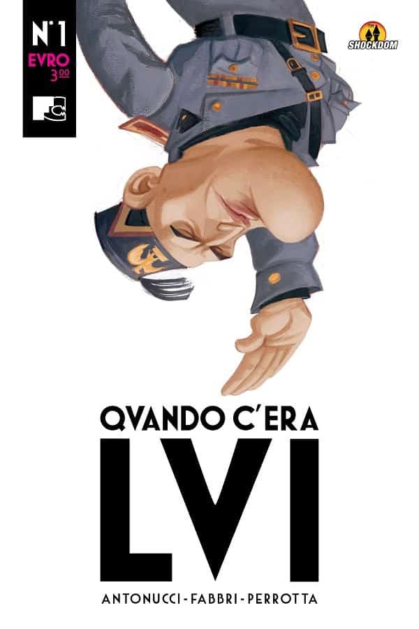 """""""Qvando c'era Lvi"""": il Duce secondo Antonucci e Fabbri"""