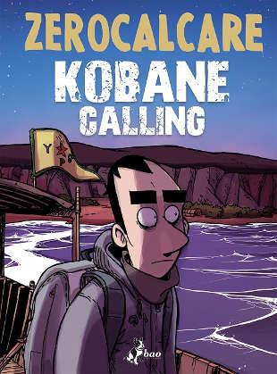 Non chiamatelo giornalismo: Kobane calling di Zerocalcare