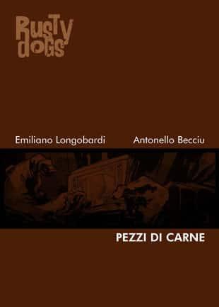 Rusty Dogs #43 – Pezzi di Carne (Longobardi, Becciu)
