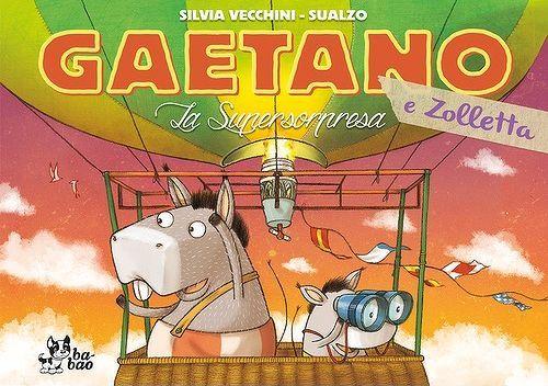 Gaetano e Zolletta – La supersorpresa (Sualzo, Vecchini)