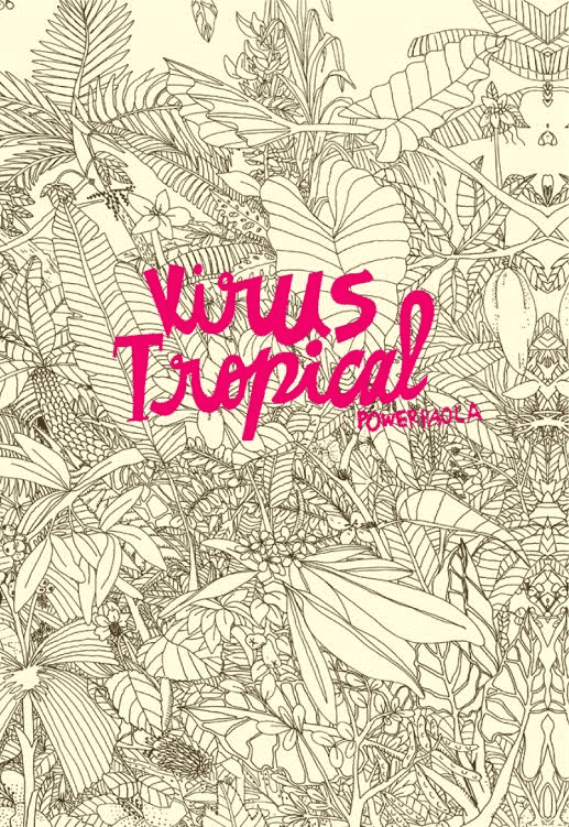 "Hop! edizioni presenta ""Virus Tropical"" di power Paola"