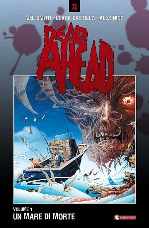 Dead Ahead vol. 1 – Un mare di morte (Smith, Castillo, Niño)