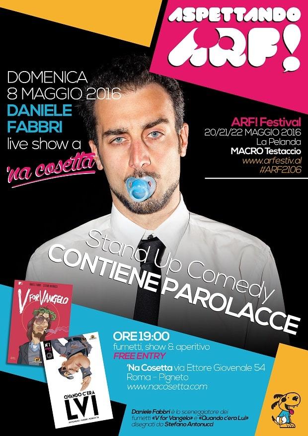 """Aspettando ARF!: Daniele Fabbri in """"Contiene parolacce"""""""