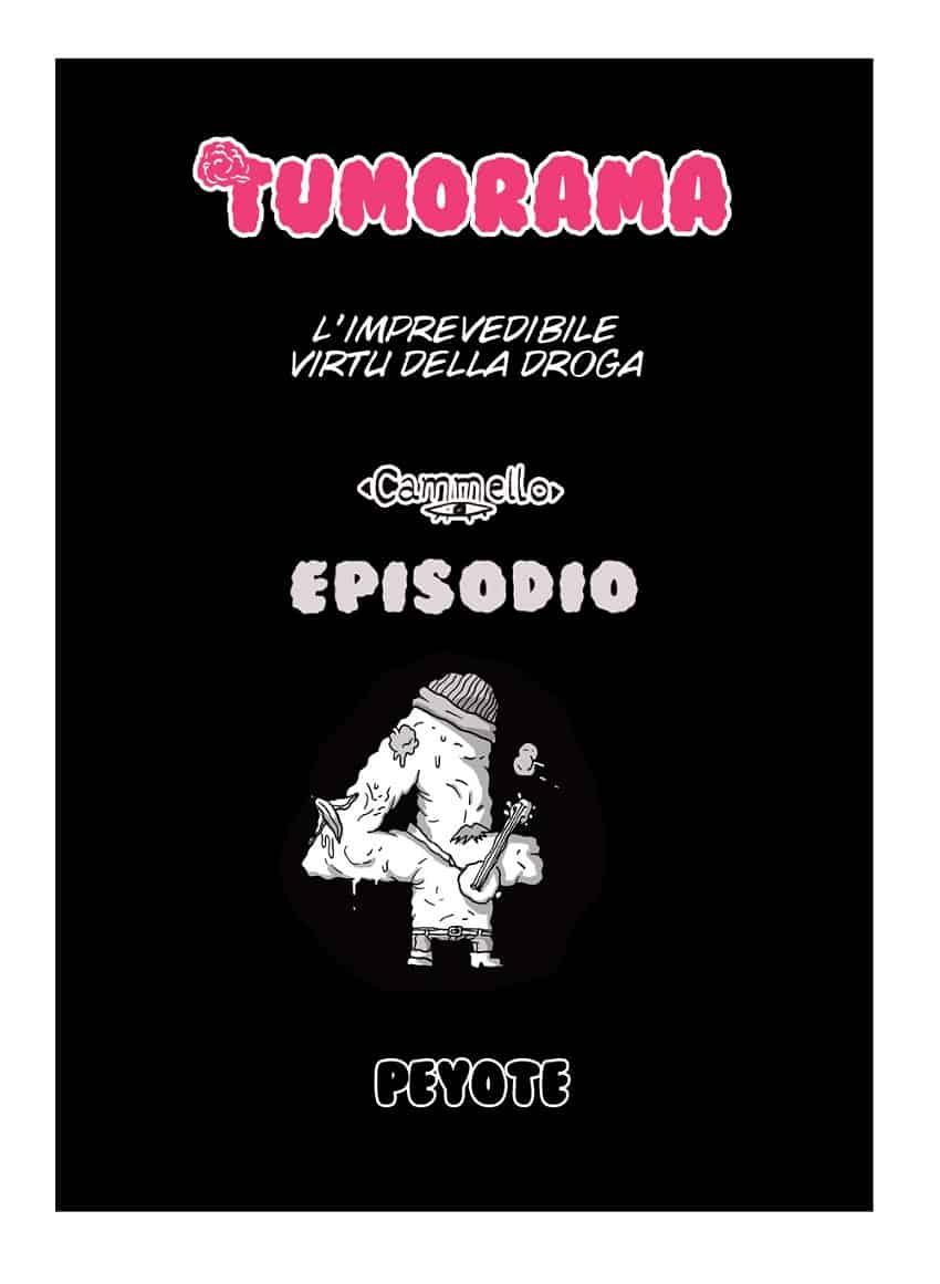 Tumorama #4 – Peyote