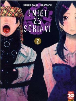 I miei 23 schiavi #2 (Shinichi Okada, Hiroto Oishi)