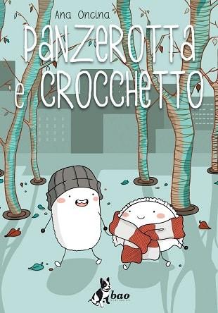 """""""Panzerotta e Crocchetto"""" di Ana Oncina in uscita per Bao"""