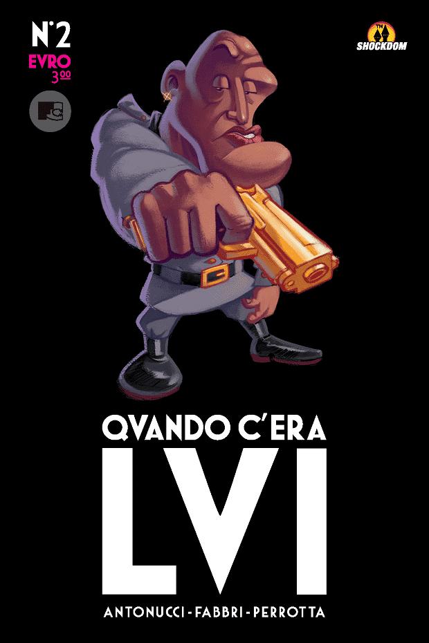 Il secondo numero Qvando c'era Lvi di Antonucci /Fabbri