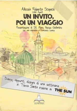 Un invito, poi un viaggio (Alessia Roberta Scopece)