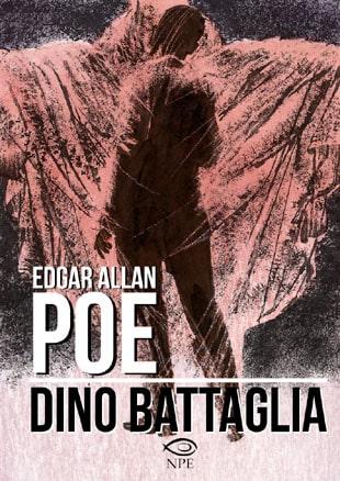 Anteprima: Edgar Allan Poe di Dino Battaglia da NPE