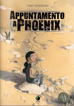 "Tony Sandoval ritorna con ""Appuntamento a Phoenix"""