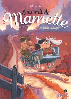 I ricordi di Mamette #2 – La strada più lunga (Nob)