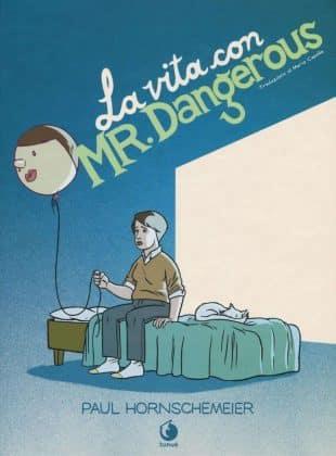 la-vita-con-mr-dangerous-cover