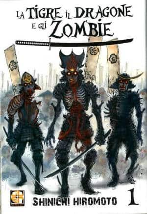 La tigre il drago e gli zombie #1 (Shinichi Hiromoto)