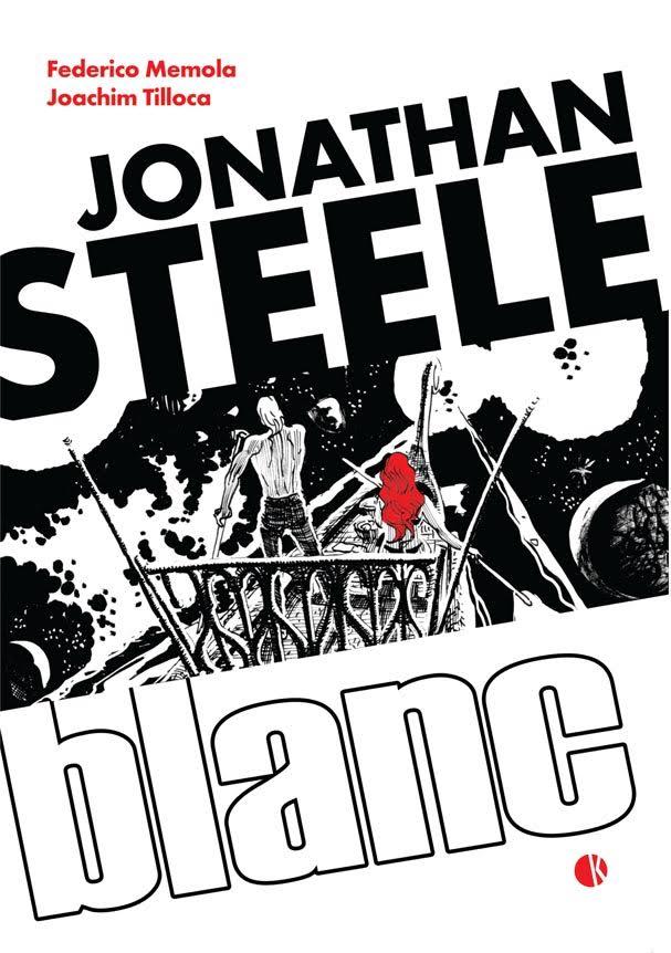 Jonathan Steele Blanc in anteprima a Lucca Comics & Games