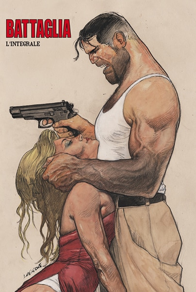 E' di Tanino Liberatore la copertina di Battaglia – L'integrale vol. 2