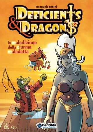 Il quarto volume di Deficents & Dragons da Dentiblù