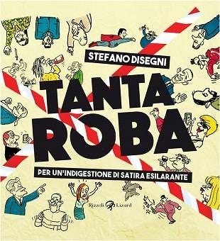 """Presentazione di """"Tanta roba"""" di Stefano Disegni a Roma_Notizie"""