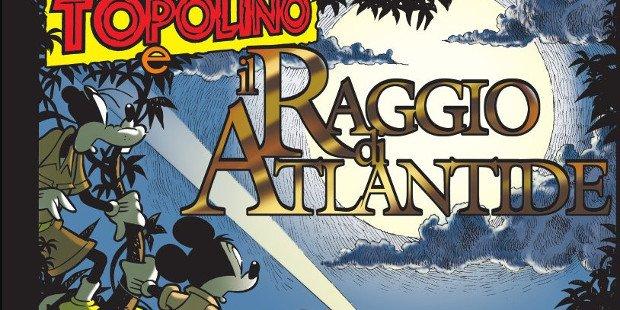 Anteprima: Topolino e il raggio di Atlantide, di Casty