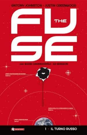 The Fuse vol. 1 - Il turno russo  (Johnston, Greenwood)
