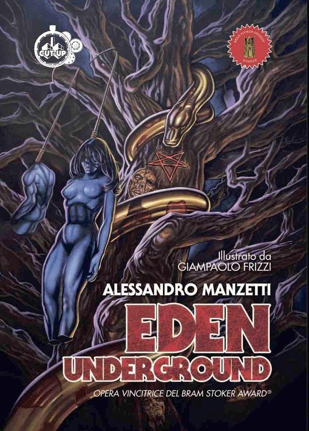 Cut-Up Publishing: Eden Underground di Alessandro Manzetti a Lucca