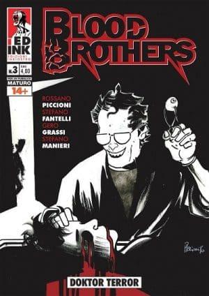 "L'horror di ""Blood Brothers"" torna con ""Doktor Terror"" - Blood-Brothers-3-copertina-BIANCA-1-e1480673576518"