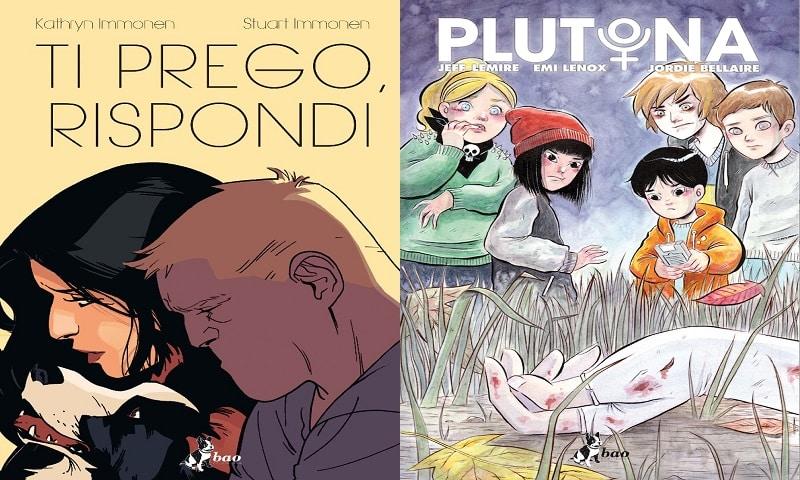 "Nuove uscite Bao Publishing: ""Ti prego, rispondi"" e ""Plutona"""