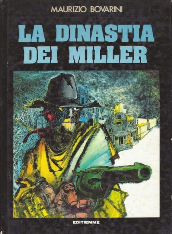 300: Maurizio Bovarini – La dinastia dei Miller
