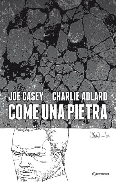 """""""Guerra bianca"""" e """"Come una pietra"""": saldaPress celebra Charlie Adlard"""