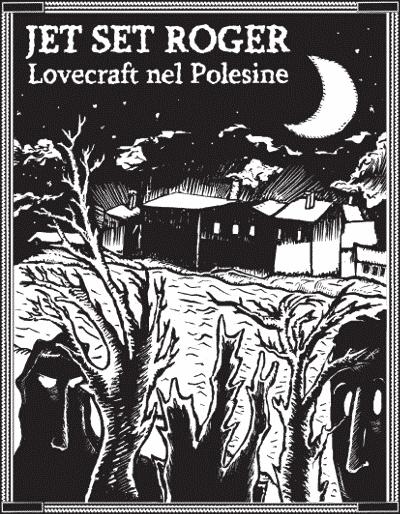 Cover_JetSetRoger_Lovecraft-nel-Polesine_Notizie