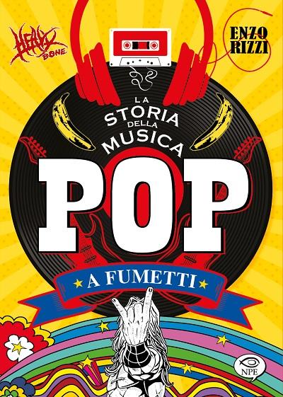 Dopo Rock e Metal, arriva La Storia della Musica Pop a Fumetti
