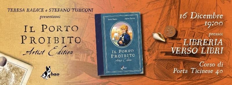 Il porto proibito: Artist Edition presentata a Milano