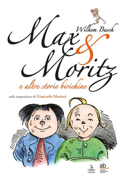 Max e Moritz di Wilhelm Busch in una nuova edizione