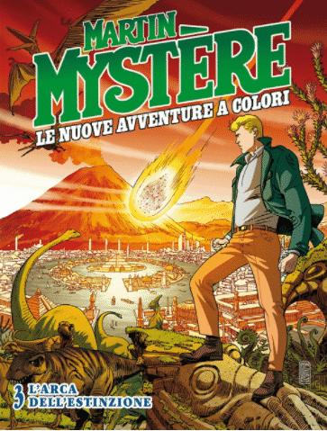 Martin Mystère Le Nuove avventure a colori #3 - L'arca dell'estinzione