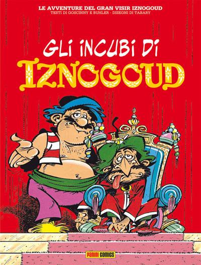 Iznogoud #6 Gli incubi di Iznogoud (Goscinny, Tabary)