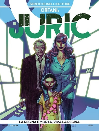 Orfani: Juric #3 - God Save the Queen