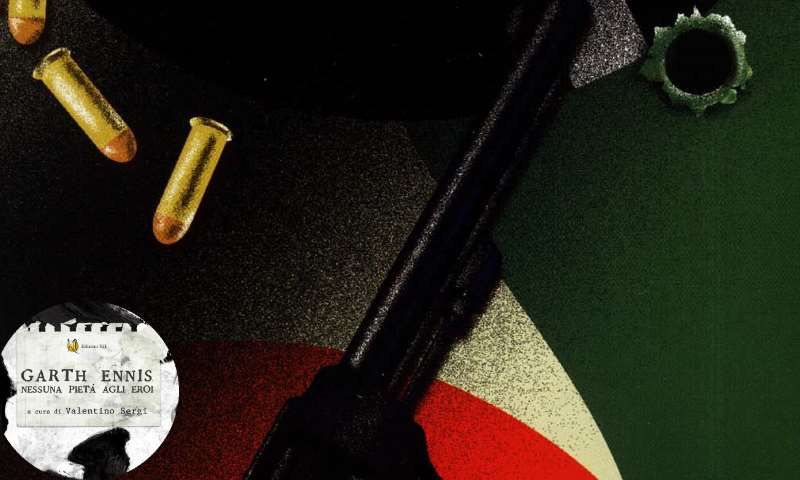 Garth Ennis: la guerra è una cosa mortalmente seria (seconda parte)