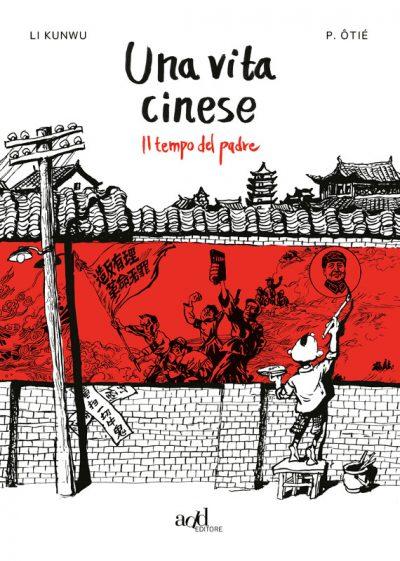 Una vita d'inchiostro: la Rivoluzione Culturale a fumetti