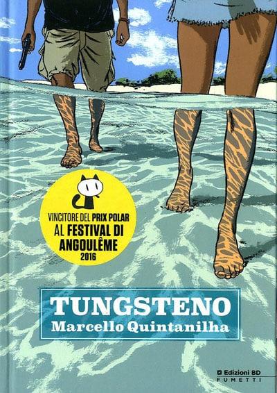 Tungsteno, il thriller neorealista di Quintanilha