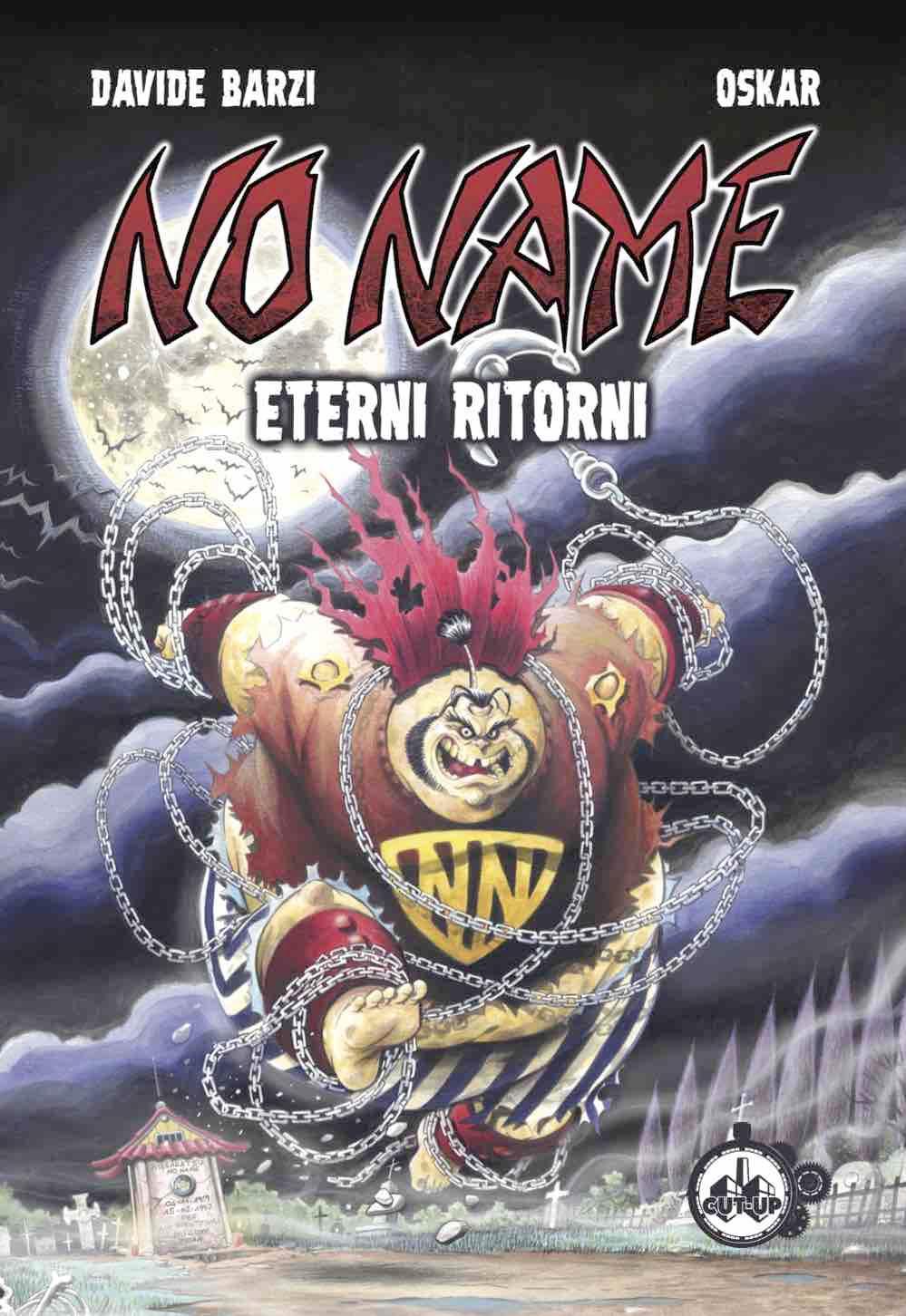 "Cut-Up Publishing presenta ""No Name"" di Davide Barzi e Oskar"