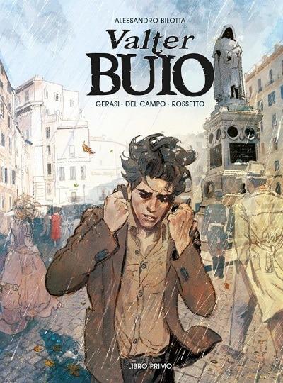 Nuova edizione in volume per Valter Buio di Alessandro Bilotta