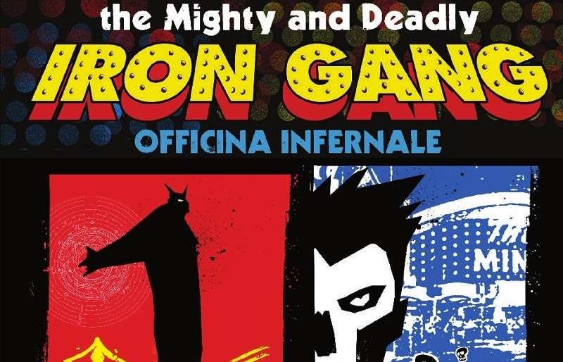 Shockdom: disponibile The Mighty and Deadly Iron Gang di Officina Infernale