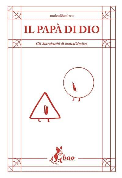 """""""Il papà di Dio"""" di Maicol&Mirco al Lanteri_Notizie"""