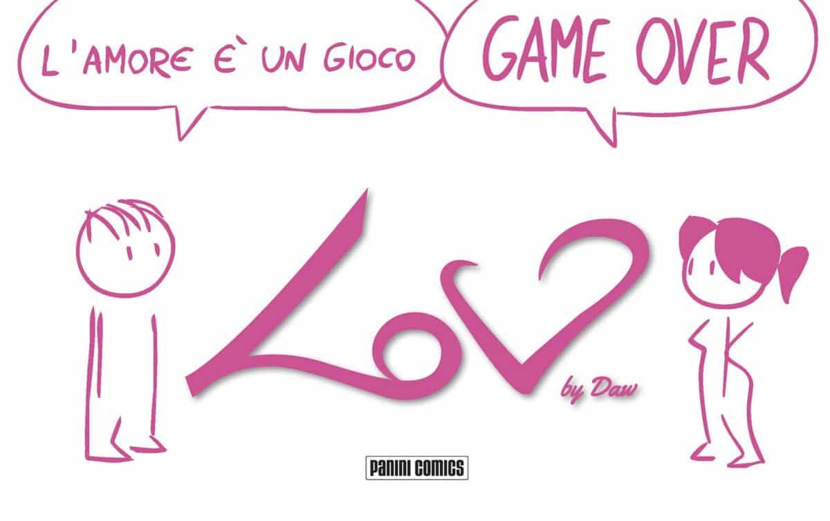 """Disponibile """"Lov– L'amore è un gioco! Game over"""" di Daw"""