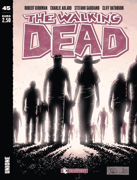 """""""Unione"""": disponibile il numero 45 di The Walking Dead_Notizie"""