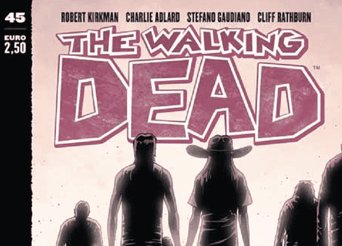 """""""Unione"""": disponibile il numero 45 di The Walking Dead"""