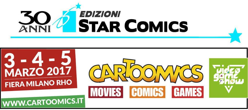 Edizioni Star Comics a Cartoomics 2017