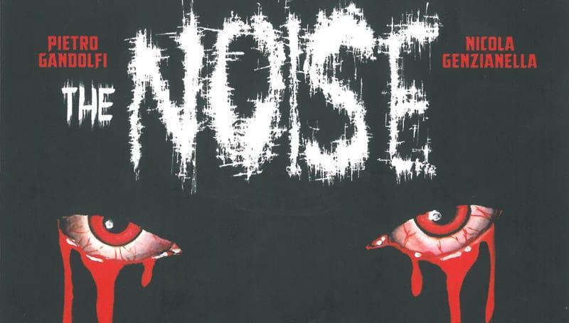 The Noise #1 Il rumore della fine (AA.V.V.)