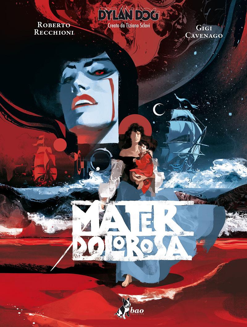 Dylan Dog - Mater Dolorosa edizione deluxe e le date del tour di presentazione