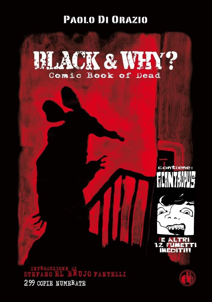 Black & Why? Comic book of dead (Paolo Di Orazio)