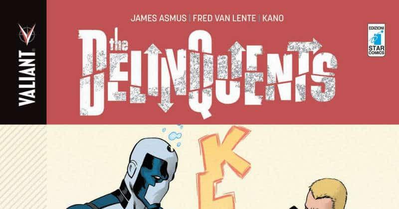 The Delinquents (Asmus, Van Lente, Kano)